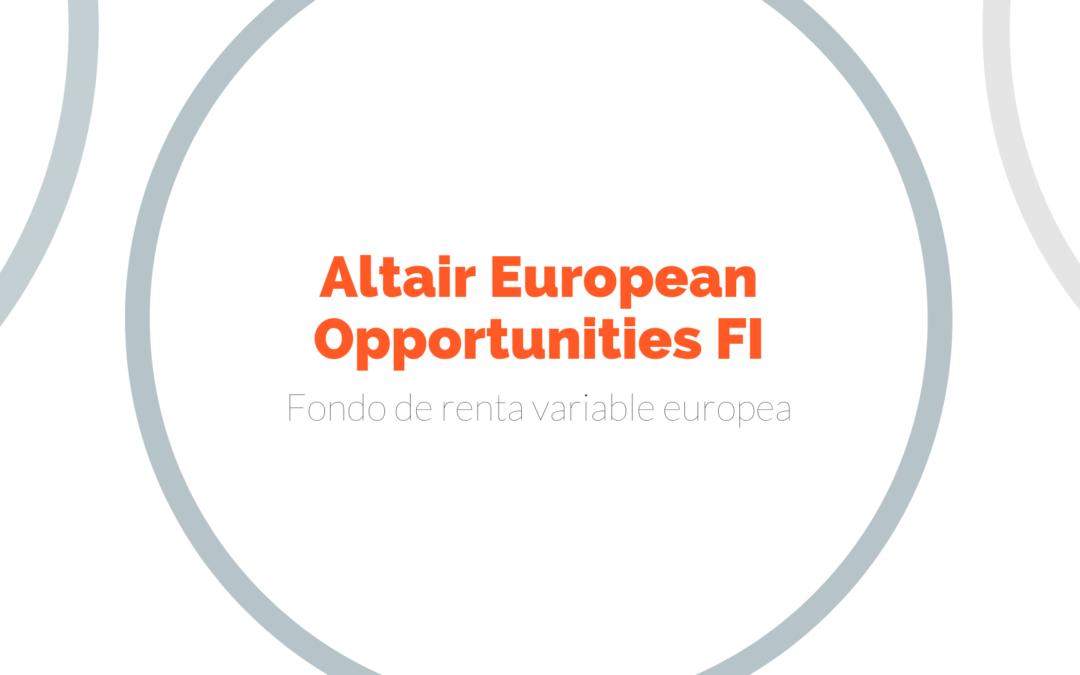 Altair European Opportunities, líder en renta variable Euro según Inverco