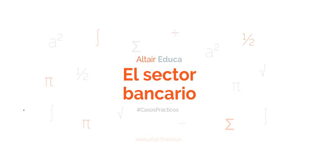 El sector bancario europeo